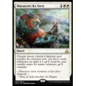 MTG Magic ♦ Rivals of Ixalan ♦ Massacrer les forts French Mint