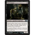 MTG Magic ♦ M14 Edition ♦ Mort Tenace VF Mint